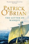 The Letter of Marque: Aubrey/Maturin series, book 12 - Patrick O'Brian