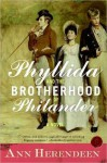 Phyllida and the Brotherhood of Philander: A Bisexual Regency Romance - Ann Herendeen