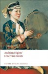 Arabian Nights' Entertainments (Oxford World's Classics) - Robert L. Mack