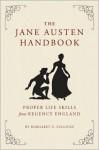 The Jane Austen Handbook - Margaret C. Sullivan