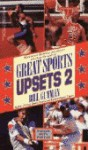 Great Sports Upsets 2 - Bill Gutman