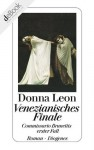 Venezianisches Finale: Commissario Brunettis erster Fall (German Edition) - Donna Leon