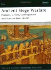 Ancient Siege Warfare: Persians, Greeks, Carthaginians and Romans 546 146 BC - Duncan Campbell, Adam Hook