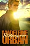 Bittersweet - Madeleine Urban
