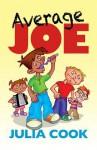Average Joe - Julia Cook