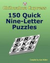 Chihuahua Express: 150 Quick Nine-Letter Puzzles - Alan Walker