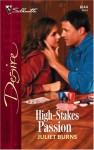 High-Stakes Passion - Juliet Burns