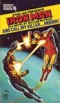 Iron Man: And Call My Killer...MODOK! - William Rotsler