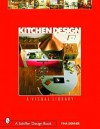 Kitchen Design: A Visual Library - Tina Skinner