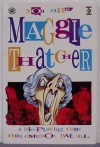 You Are Maggie Thatcher A Dole Playing - Hunt Emerson, Pat Mills