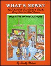 What's News?: High Interest, Skills-Based Activities to Strengthen Reading Interest and Global Awareness - Dorothy Michener, Anna Quinn, Kathleen Bullock