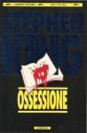 Ossessione - Tullio Dobner, Stephen King