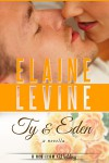 Ty & Eden: A Red Team Wedding Novella - Elaine Levine
