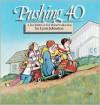 Pushing 40 - Lynn Johnston