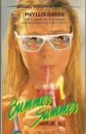 Bummer Summer - Phyllis Green