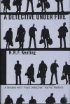 A Detective Under Fire - H.R.F. Keating