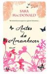 Antes do Amanhecer - Sara MacDonald, Isabel Alves
