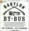 Babylon by Bus - Ray LeMoine, Jeff Neumann, Donovan Webster, Jeremy Davidson