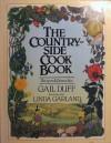 The Countryside Cook Book - Gail Duff, Linda Garland, Roger Garland