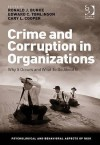 Crime and Corruption in Organizations: Why It Occurs and What to Do about It - Ronald J. Burke, Edward C. Tomlinson, Cary L. Cooper