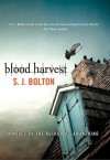 Blood Harvest - S.J. Bolton