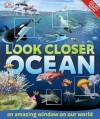 Look Closer: Ocean - John Woodward
