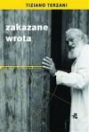 Zakazane wrota - Tiziano Terzani, Krzysztof Żaboklicki