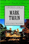 A Historical Guide to Mark Twain (Historical Guides to American Authors) - Shelley Fisher Fishkin
