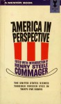 America in Perspective: The United States through Foreign Eyes - Henry Steele Commager