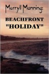 Merryll Manning: Beachfront Holiday - John Howard Reid