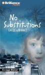 No Substitutions - Marty M. Engle, Johnny Ray Barnes