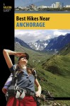 Best Hikes Near Anchorage - John Tyson