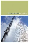 Communication Structures - Brian W. Smith