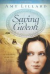 Saving Gideon - Amy Lillard