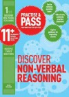 Practise & Pass 11+ Level 1: Discover Non Verbal Reasoning: An Introduction To 11 Plus And Entrance Exam Questions And Tests (Practice & Pass 11+ Levl 1) - Peter Williams