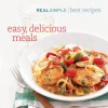 Real Simple Best Recipes: Easy, Delicious Meals - Real Simple Magazine, Lygeia Grace