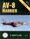 Av-8 Harrier: In Detail and Scale : U.S.M.C. Versions - Don Linn