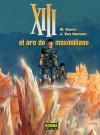 XIII: El oro de Maximiliano (XIII, #17) - Jean Van Hamme, William Vance