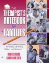 The Therapist's Notebook for Families: Solution-Oriented Exercises for Working with Parents, Children, and Adolescents - Robert Bertolino, Gary Schultheis