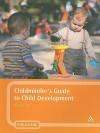 Childminder's Guide to Child Development - Allison Lee