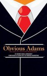 Obvious Adams (Special Edition): The Story of a Successful Businessman - Robert Rawls Updegraff, Danny Iny