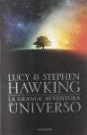 La grande avventura dell'universo - Stephen Hawking