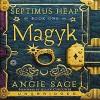 Magyk - Angie Sage, Allan Corduner
