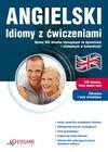 Angielski Idiomy z ćwiczeniami - Jakub Bero, Dorota Koziarska