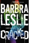 Cracked: A Danny Cleary novel - Barbra Leslie