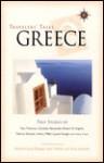 Travelers Tales Greece: True Stories (Travelers' Tales Guides) - Brian Alexander