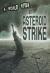 A World After an Asteroid Strike - Alex Woolf
