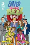 Saved By The Bell #1 - Joelle Sellner, Chynna Flores, Lisa Moore