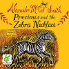 Precious and the Zebra Necklace - Alexander McCall Smith, Adjoa Andoh, Nudged Audio