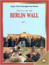The Fall of the Berlin Wall - Jeremy Smith